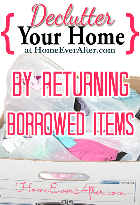 Declutter by Returning Borrowed Items-HEA