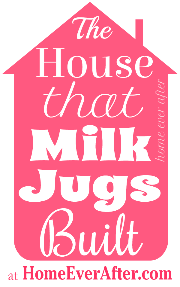 The House that Milk Jugs Built