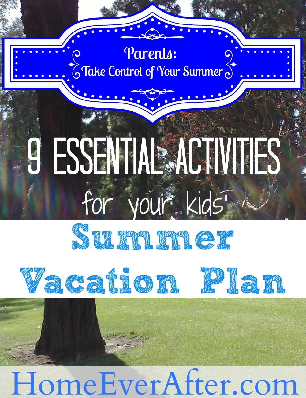 9 Essentials For Your Kids Summer Vacation Plan