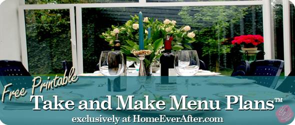 Home Ever After Free Printable Take and Make Menus