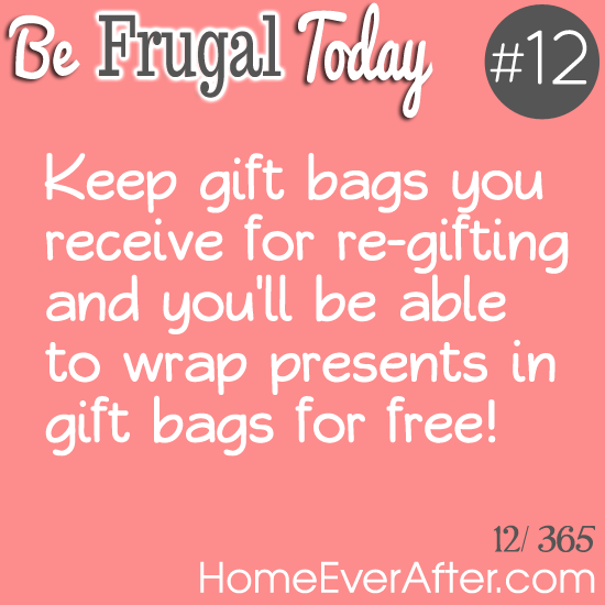 Be Frugal Today Tip 12 Gift Bags Home Ever After
