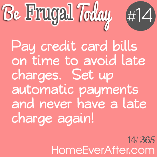 Be Frugal Today Tip 14 CC Bills Home Ever After