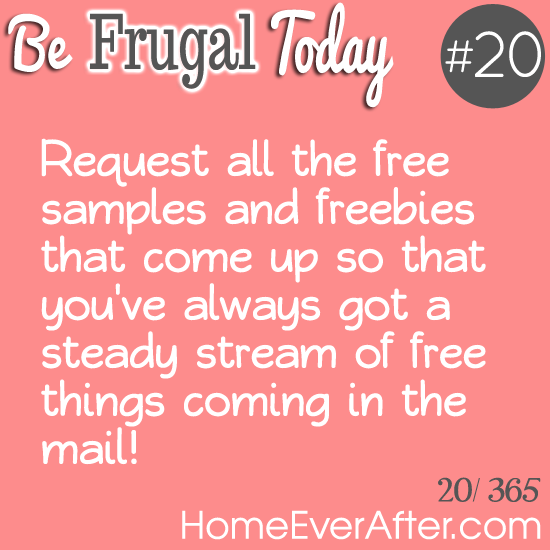 Be Frugal Today Tip 20 Freebies