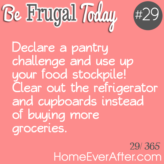 Be Frugal Today Tip 29 Pantry Challenge