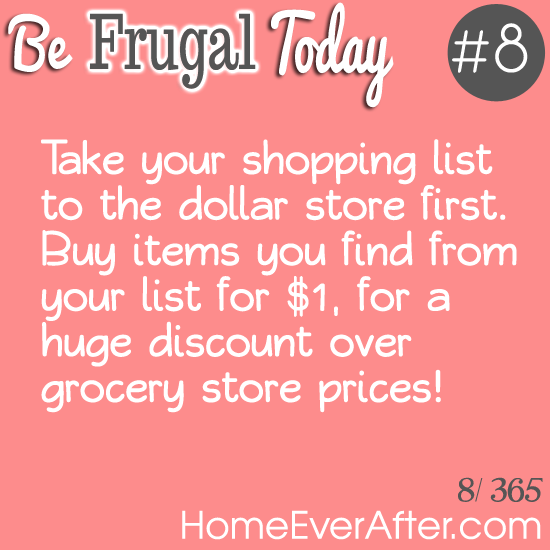 Be Frugal Today Tip 8 Dollar Store Home Ever After