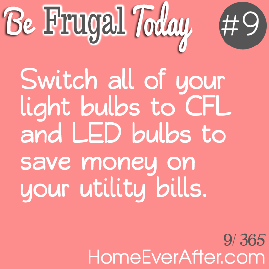 Be Frugal Today Tip 9 Light Bulbs